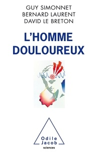 Guy Simonnet et Bernard Laurent - L'homme douloureux.