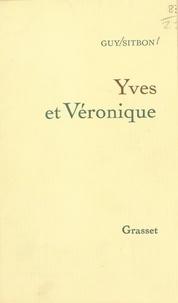 Guy Sitbon - Yves et Véronique.