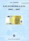 Guy Sohier - Les eurobillets 2002-2007.