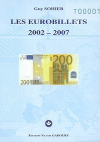 Guy Sohier - Les eurobillets 2002-2007.