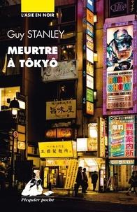 Guy Stanley - Meurtre à Tôkyô.