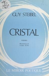 Guy Steibel et Yveline Jung - Cristal.