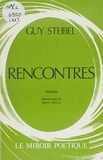 Guy Steibel et Pierre Vella - Rencontres.