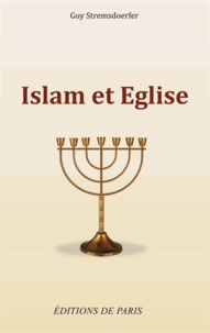 Guy Stremsdoerfer - Islam et Eglise.