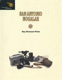 Guy Stresser-Péan - SanAntonio Nogalar.