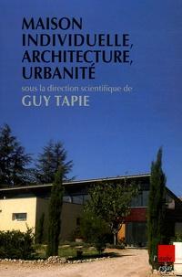 Guy Tapie - Maison individuelle, architecture, urbanité.