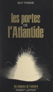 Guy Tarade et Francis Mazière - Les portes de l'Atlantide.