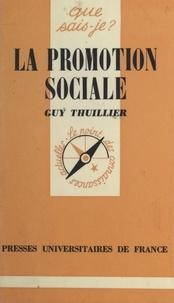 Guy Thuillier et Paul Angoulvent - La promotion sociale.