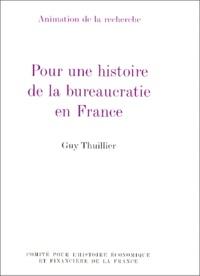 Deedr.fr Pour une histoire de la bureaucratie en France Tome 1 - Pour une histoire de la bureaucratie en France Image