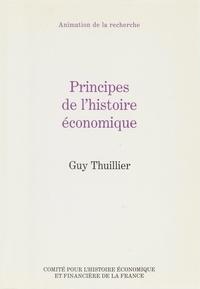 Guy Thuillier - Principes de l'histoire économique.
