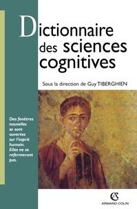 Guy Tiberghien - Dictionnaire des sciences cognitives.