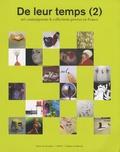 Guy Tosatto et Gilles Fuchs - De leur temps (2) - Art contemporain & collections privées en France.