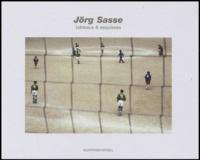 Guy Tosatto - Jörg Sasse - Tableaux et esquisses.