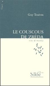 Guy Touitou - Le couscous de Zréda.