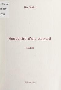 Guy Toulet - Souvenirs d'un conscrit - Juin 1940.