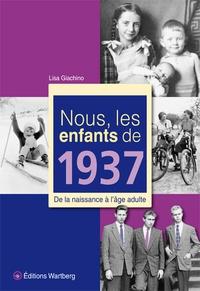 Nous, les enfants de 1937 - De la naissance à lâge adulte.pdf