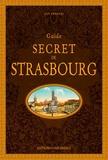 Guy Trendel - Guide secret de Strasbourg.