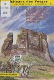Guy Trendel - Les châteaux autour de Lembach.