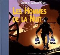 Guy Trendel - Les hommes de la nuit - Musée du Carreau Wendel.