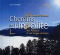 Guy Trendel - Les nouveaux chemins de l'insolite en Alsace - Volume 2, Les Vosges centrales.