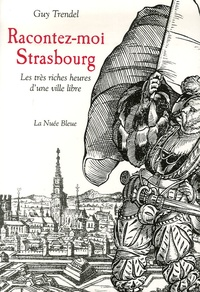 Guy Trendel - Racontez-moi Strasbourg.