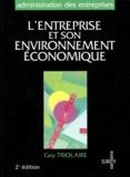 Guy Triolaire - L'entreprise et son environnement économique.