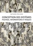 Guy Trocellier et Max Lamotte - Conception des systèmes - Pilotage, informations et risques.
