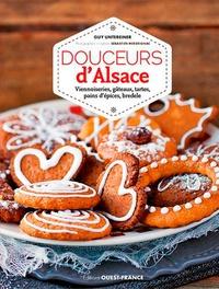 Guy Untereiner - Douceurs d'Alsace - Viennoiseries, gâteaux, tartes, pains d'épices, bredele.