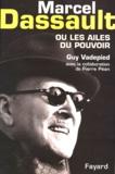 Guy Vadepied et Pierre Péan - Marcel Dassault ou les ailes du pouvoir.