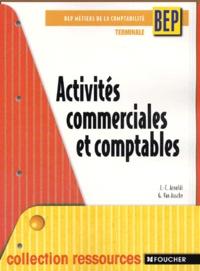 Guy Van Assche et Jean-Claude Arnoldi - Activités commerciales et comptables Terminale BEP comptabilité.