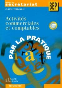 Guy Van Assche et Jean-Claude Arnoldi - Activités commerciales et comptables Terminale Métiers du secrétariat/BEP.