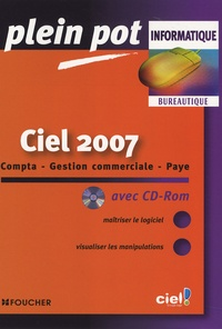 Guy Van Assche - Ciel 2007 - Compta-Gestion commerciale-Paye. 1 Cédérom