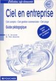 Guy Van Assche et Jean-Claude Arnoldi - Ciel en entreprise - Guide pédagogique, Edition 2001.