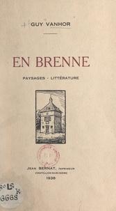 Guy Vanhor et Louis Moreau - En Brenne - Paysages, littérature.