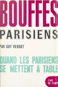 Guy Verdot et Pierre Lazareff - Bouffes parisiens - Quand les parisiens se mettent à table.
