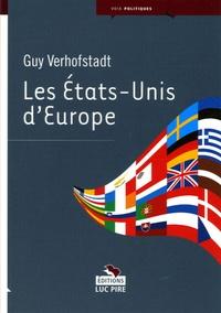Guy Verhofstadt - Les Etats-Unis d'Europe.