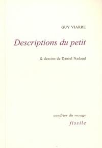 Guy Viarre - Descriptions du petit.