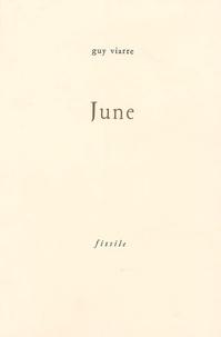Guy Viarre - June - Ou La forêt qui commence.
