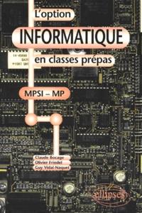 Guy Vidal-Naquet et Claude Bocage - L'option informatique en classes prépas.
