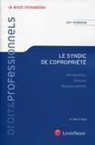 Guy Vigneron - Le syndic de coproprieté - Désignation, mission, responsabilité.