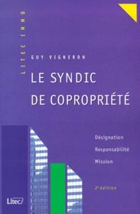 Histoiresdenlire.be Le syndic de copropriété. Désignation, Responsabilité, Mission, 2ème édition Image