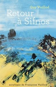 Guy Vuillod - Retour à Sifnos.
