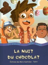 Guy Wallart et Julien Limon - La nuit du chocolat.