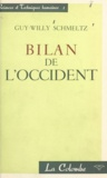 Guy-Willy Schmeltz et Henri Hartung - Bilan de l'occident.