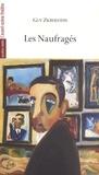Guy Zilberstein - Les Naufragés.