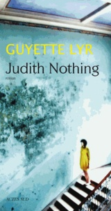 Guyette Lyr - Judith Nothing.
