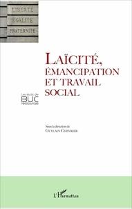 Guylain Chevrier - Laïcité, émancipation et travail social.