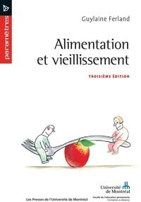 Guylaine Ferland - Alimentation et vieillissement - Troisième édition.