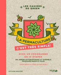 Guylaine Goulfier - La permaculture c'est très simple !.
