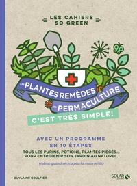 Guylaine Goulfier - Les plantes-remèdes en permaculture c'est très simple.
